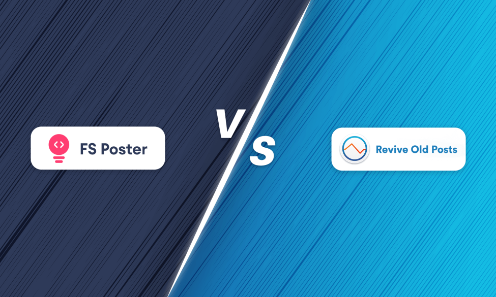 FS-Poster vs. Revive Old Posts   Which is better for you?