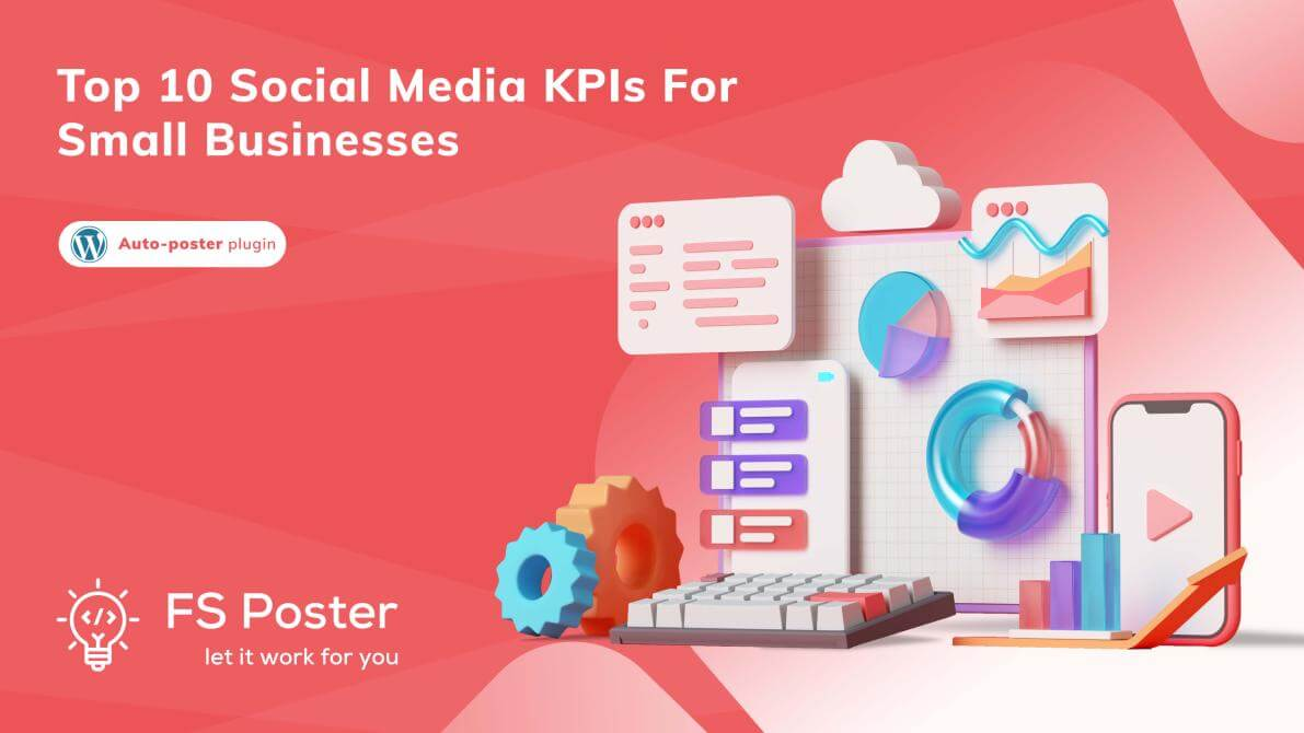 Top 10 Social media KPIs for small businesses