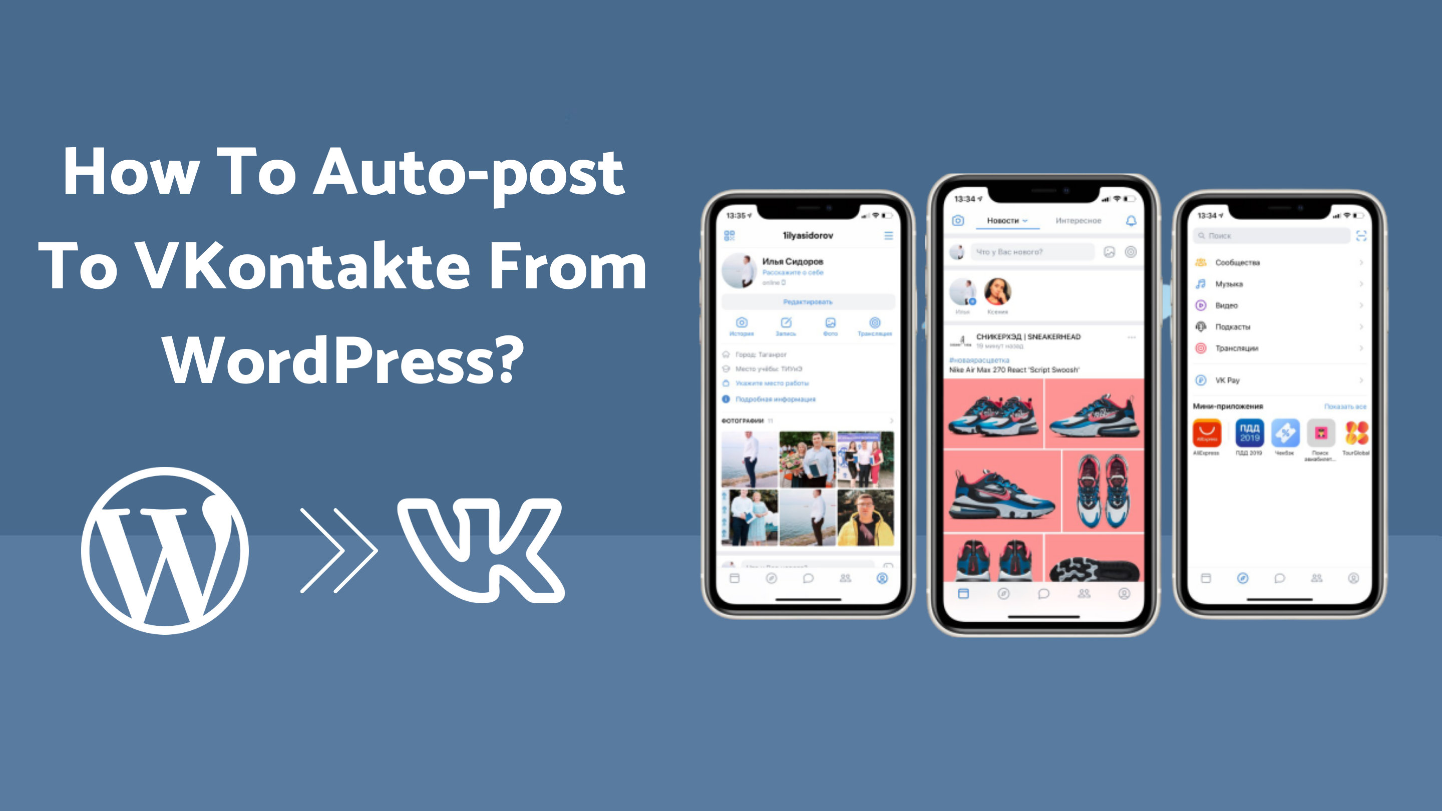 How to Auto-Post to VKontakte from WordPress [A complete guide]