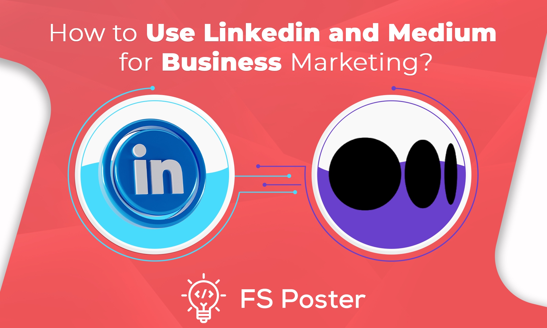 How to Use Linkedin and Medium for Business Marketing?