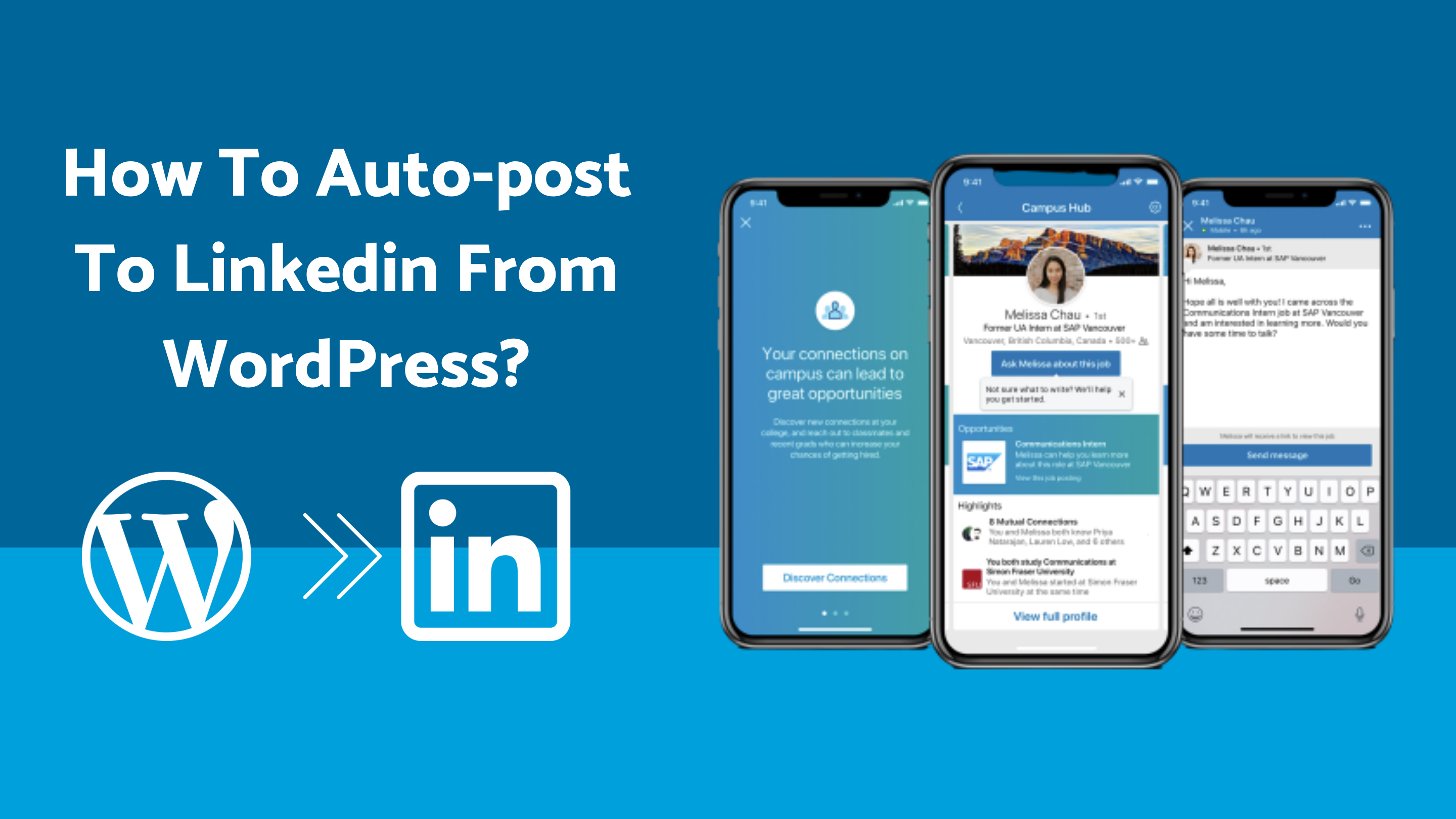How To Auto-Post To LinkedIn From WordPress [A Complete Guide]