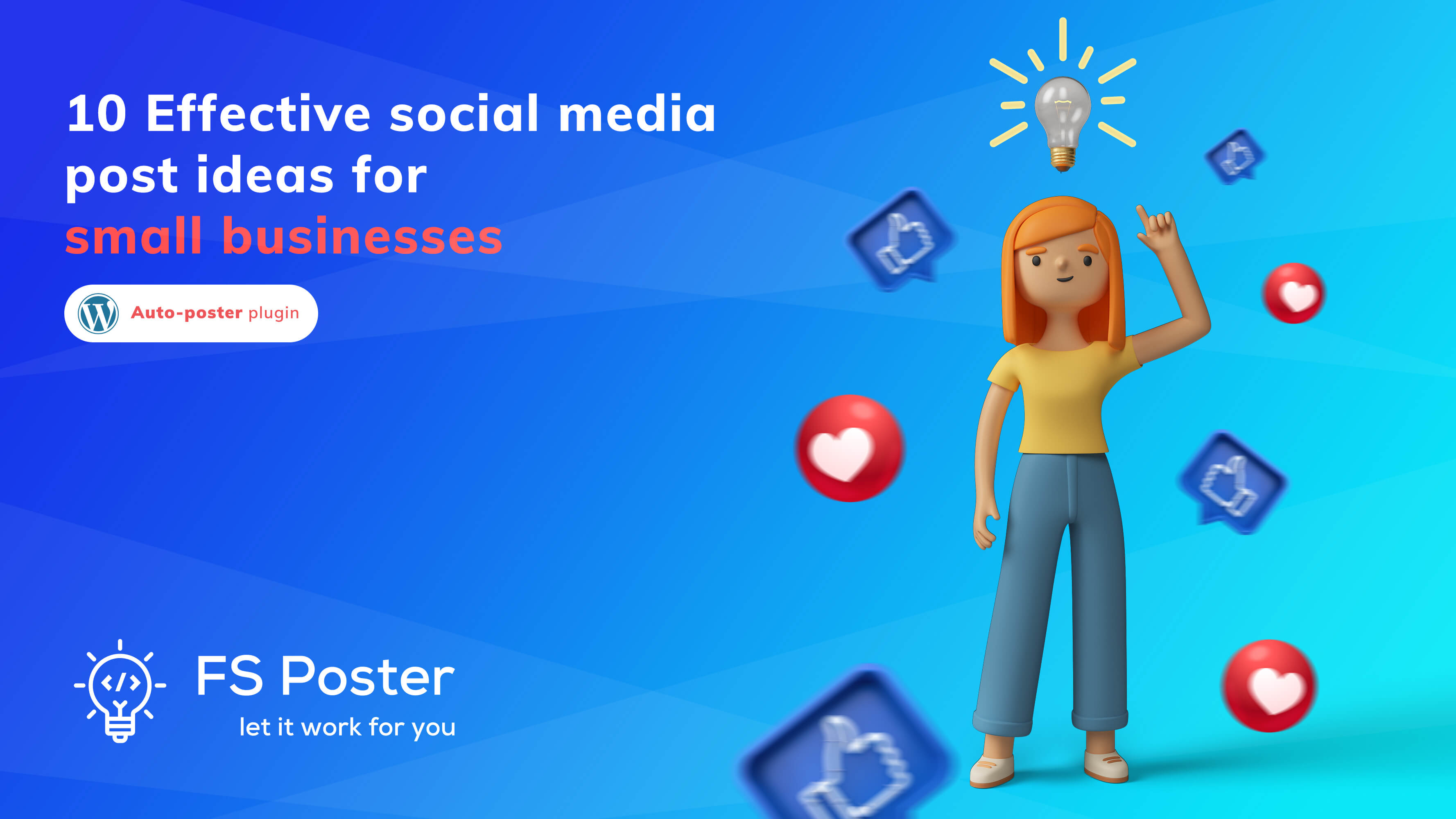 10 Effective social media post ideas for small businesses