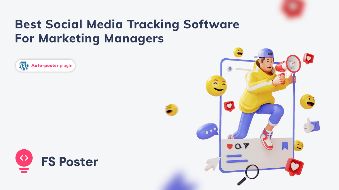 Best social media tracking software for Marketing managers