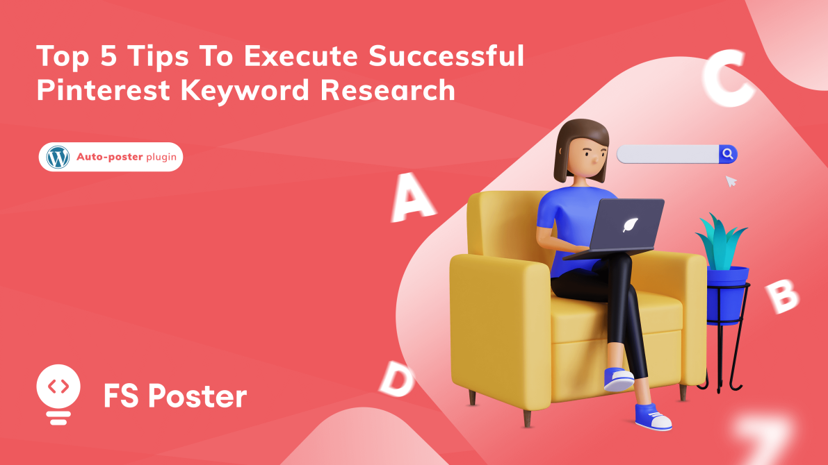 Top 5 tips to execute successful Pinterest keyword research