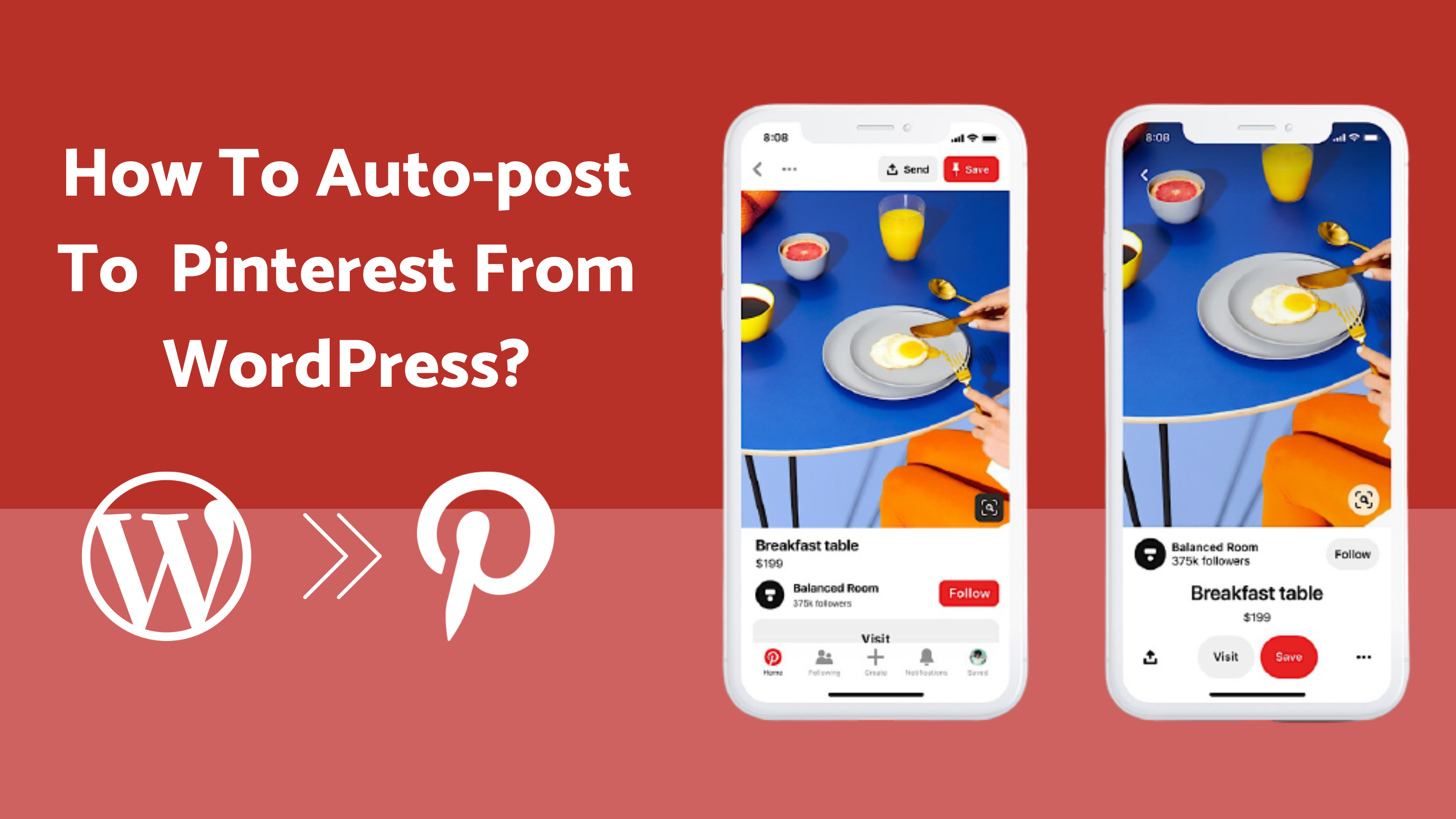 How To Auto-Post To Pinterest From WordPress [A Complete Guide]