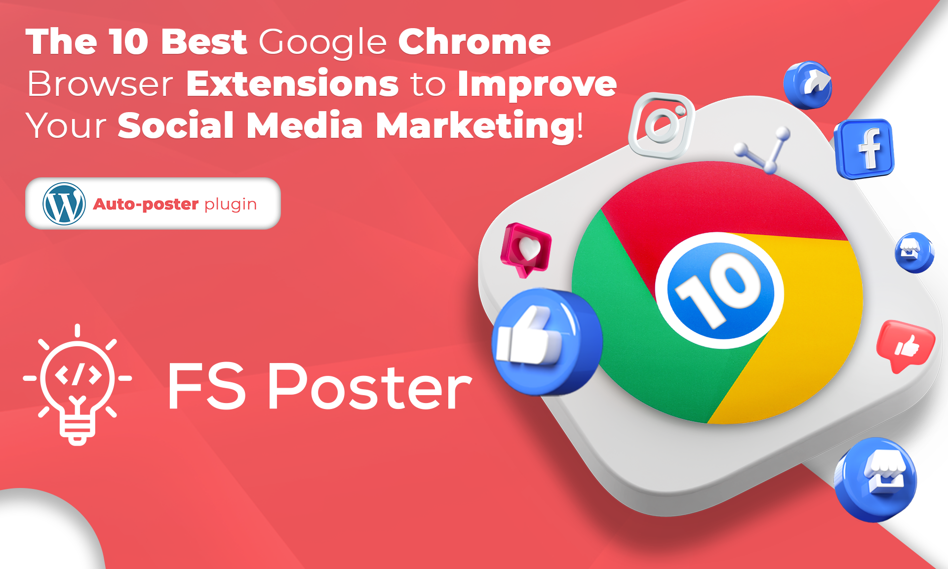 The 10 Best Google Chrome Browser  Extensions to Improve Your Social Media Marketing
