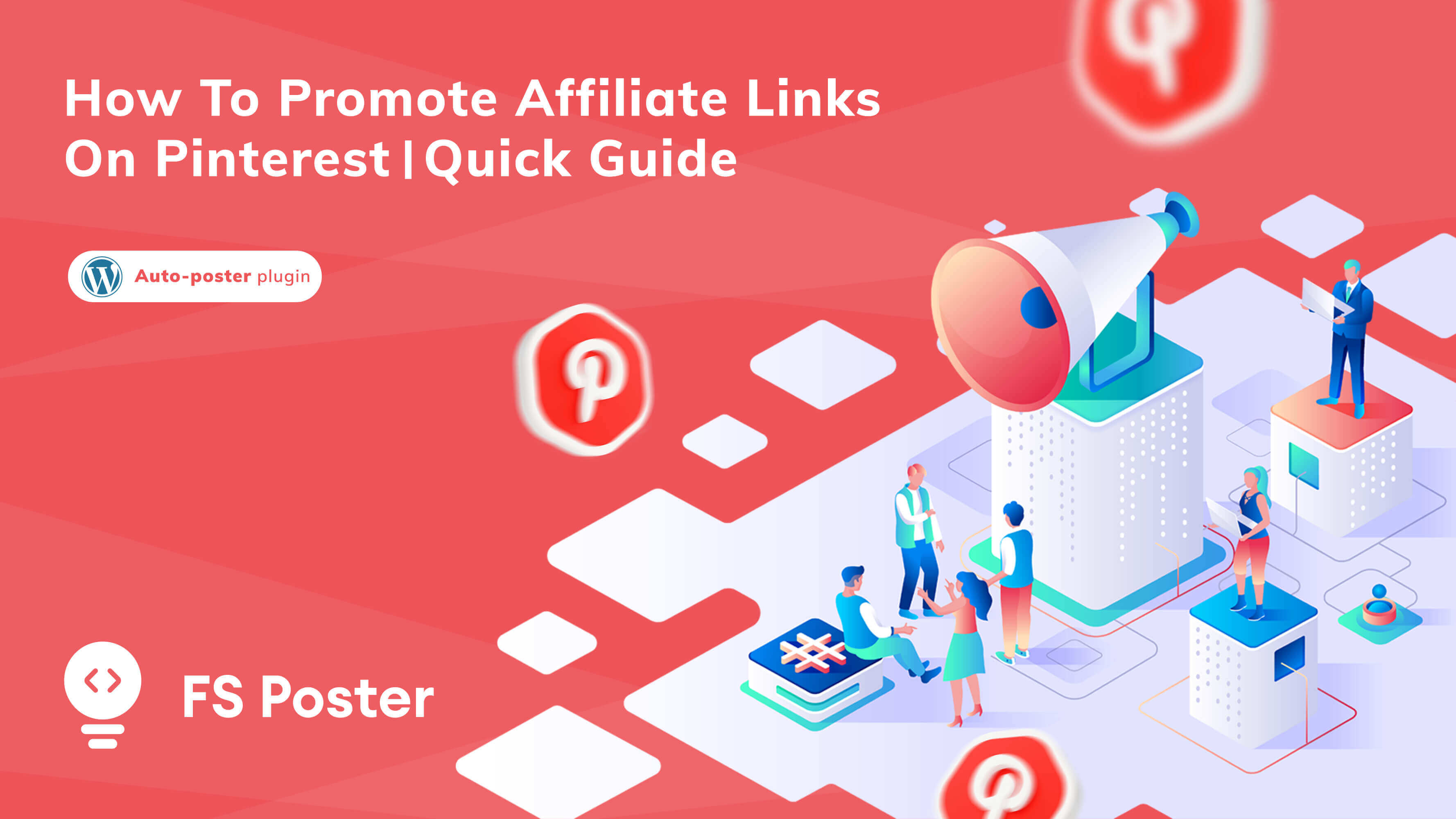 How to promote affiliate links on Pinterest | Quick Guide