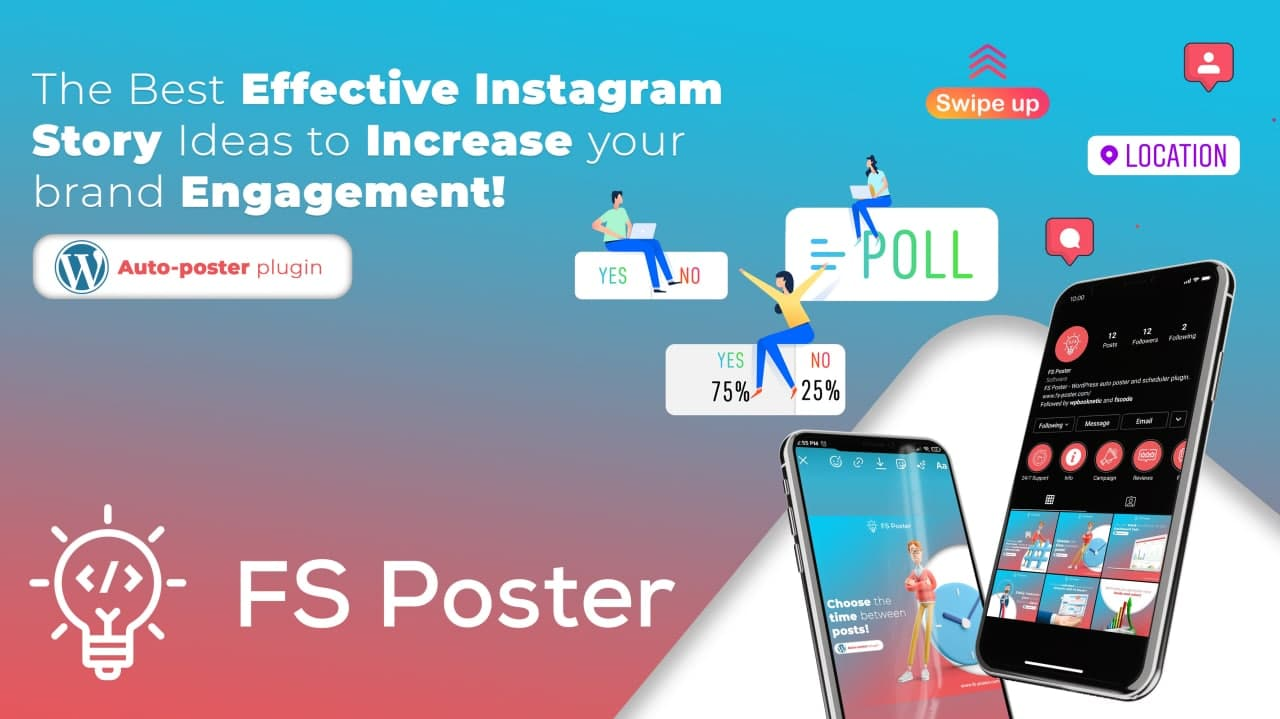 The Best Effective Instagram Story Ideas to Increase Your Brand Engagement