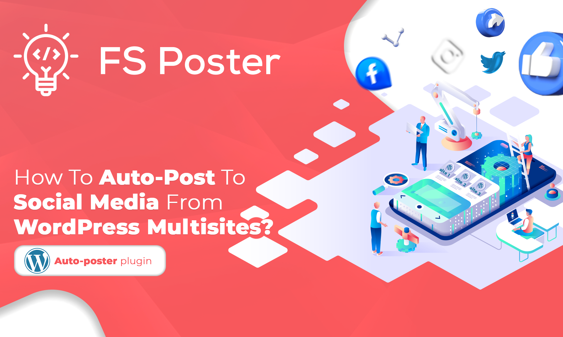 How To Auto-Post To Social Media From WordPress Multisites?
