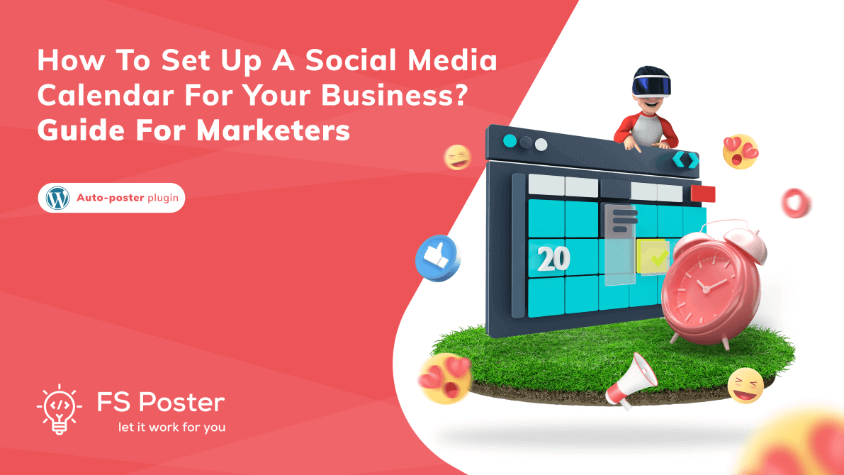 How to set up a social media calendar for your business? Guide for marketers