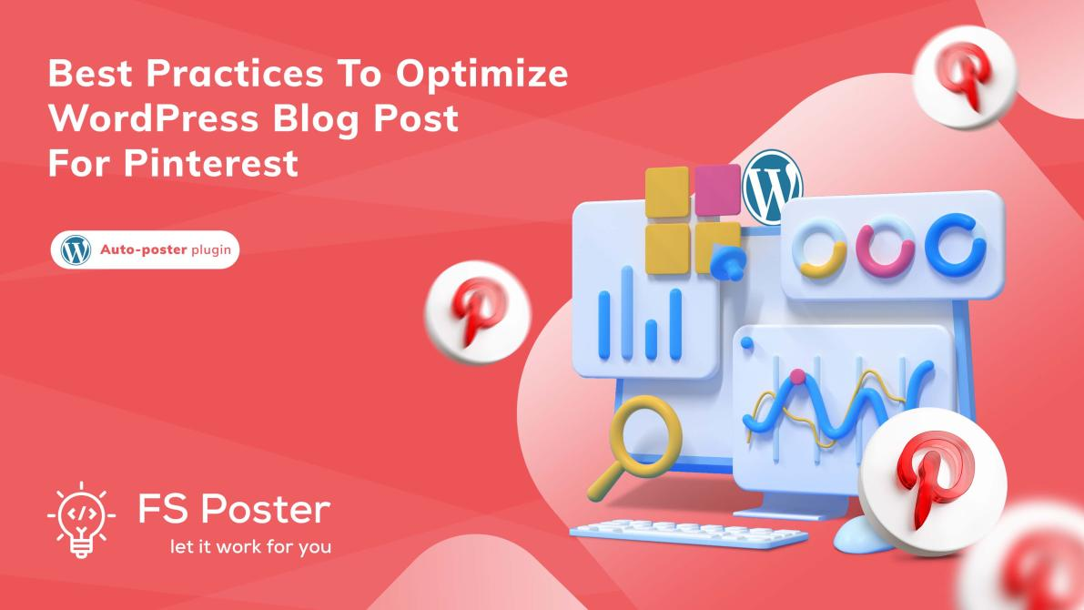 Best practices to optimize WordPress blog post for Pinterest?